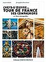 Chefs d'Oeuvre des Compagnons du Tour de France par Loubatière