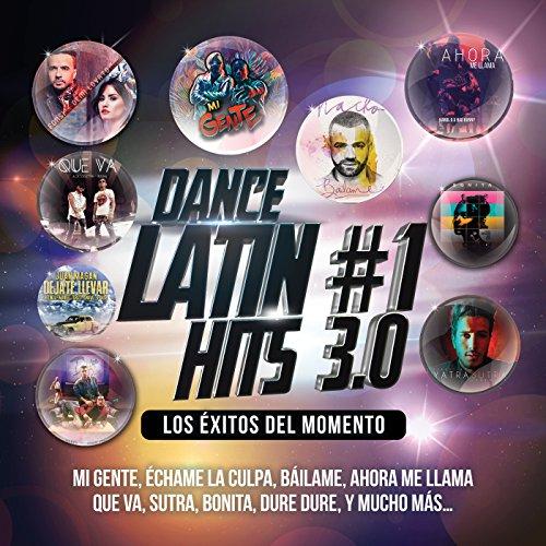 Dance Latin #1 Hits 3.0 [Expli...