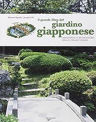 Il grande libro del giardino giapponese
