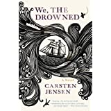 We, the Drowned by Jensen, Carsten (May 22, 2012) Paperback