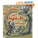 Sir Cumference and the Dragon of Pi (A Math Adventure)