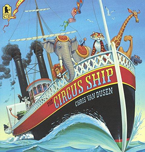 (The Circus Ship (Turtleback School & Library Binding Edition) )