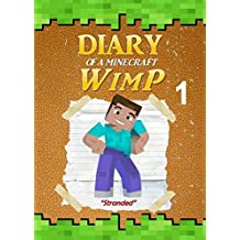 Diary of a Minecraft WimP Book 1: Stranded (An Unofficial Minecraft Book) (Minecraft Survival Adventures)