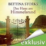 Das Haus am Himmelsrand | Bettina Storks