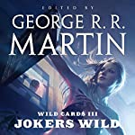Wild Cards III: Jokers Wild | George R. R. Martin