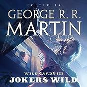 Wild Cards III: Jokers Wild | George R. R. Martin