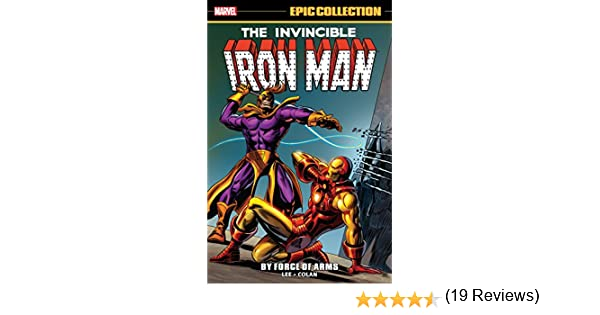 Iron Man Epic Collection: By Force Of Arms (Tales of Suspense (1959-1968)) (English Edition) eBook: Lee, Stan, Goodwin, Archie, Thomas, Roy, Colan, Gene, Kirby, Jack, Colan, Gene, Colan, Gene, Heck, Don, Kirby,