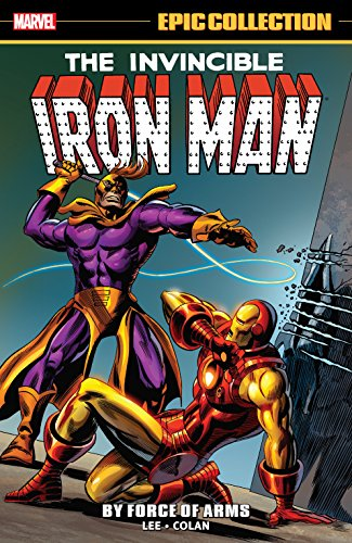 Iron Man Epic Collection: By Force Of Arms (Tales of Suspense (1959-1968))