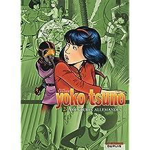 Yoko Tsuno 02 Intégrale - Aventure Allemandes