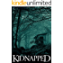 Kidnapped: Absent Ballad- Book 1