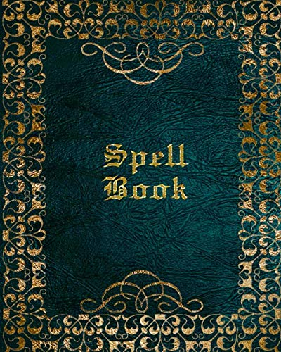 Spell Book: Grimoire for Recording Magick Rituals, Spells, Esbat Celebrations and More | Blue Gold -