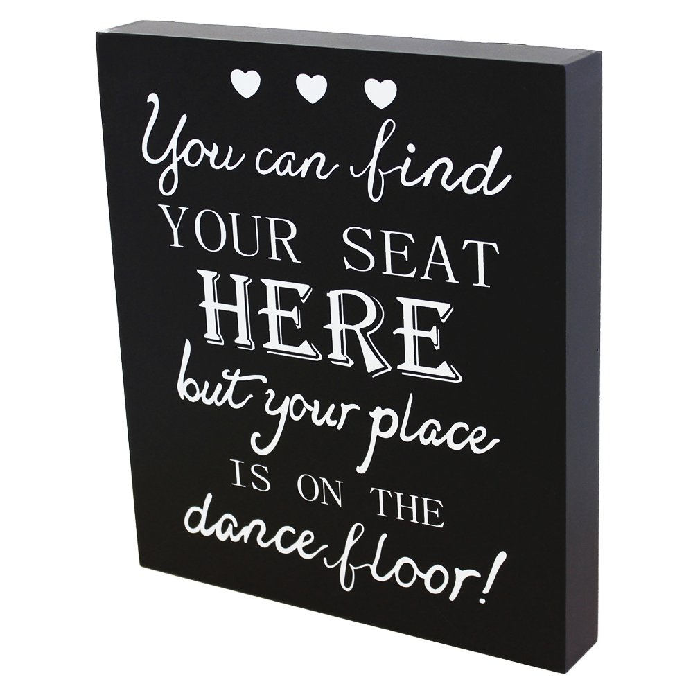 JennyGems Wedding Ceremony and Reception Wooden Sign - Party Decorations Collection - Place Cards Table - You Can Find Your Seat Here But Your Place is On The Dance Floor - Sign for Seating of Guests