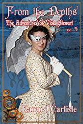 The Adventures of Viola Stewart #5: From the Depths