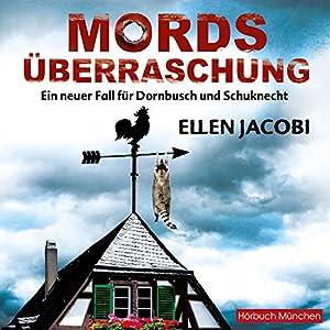 Mordsüberraschung: Ein neuer Fall für Dornbusch und Schuknecht (Dornbusch und Schuknecht) Hörbuch