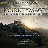 #7: Journeymage: The Spellmonger Series, Book 6