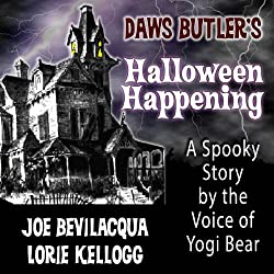 Daws Butler's Halloween Happening: A Spooky Story by the Voice of Yogi Bear