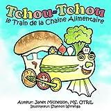 Tchou-Tchou le Train de la Chaine Alimentaire, Janet Michelson, 1482634716