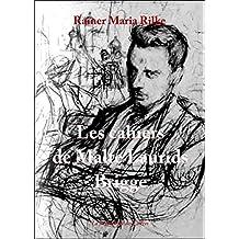 Les cahiers de Malte Laurids Brigge (Points t. 199) (French Edition)