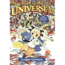 The Cartoon History of the Universe III: From the Rise of Arabia to the Renaissance (Cartoon History of the Modern World) by Gonick, Larry (2002) Paperback