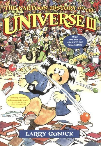 Cartoon History of Universe III (02) by Gonick, Larry [Paperback (2002)] pdf epub