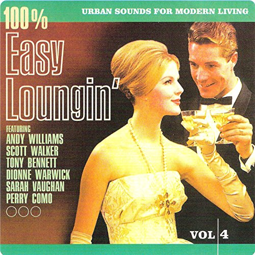 100% Easy Loungin' Vol. 4