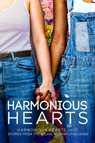 Congenial Hearts 2017 - Stories from the Young Author Challenge (Harmony Ink Press - Young Author Challenge Book 4)