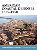 American Coastal Defenses 1885-1950 (Fortress)