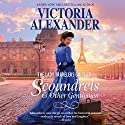 The Lady Travelers Guide to Scoundrels and Other Gentlemen: Lady Travelers Society, Book 1 Audiobook by Victoria Alexander Narrated by Marian Hussey