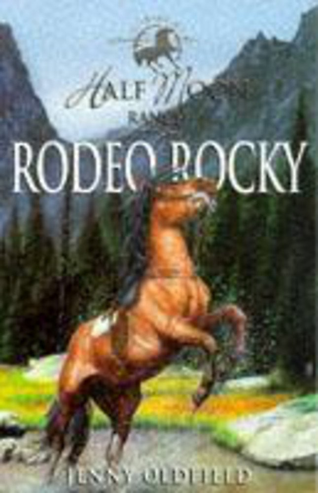 Download Rodeo Rocky (Horses of Half Moon Ranch) PDF
