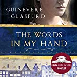 The Words in My Hand: Shortlisted for the Costa First Novel Award 2016 | Guinevere Glasfurd
