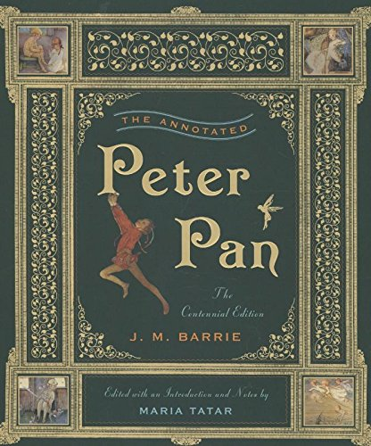 the-annotated-peter-pan-the-centennial-edition-the-annotated-books