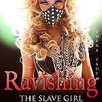 Ravishing the Slave Girl: First Time Historical Group Menage | Chera Zade