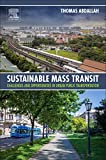 Sustainable Mass Transit: Challenges and Opportunities in Urban Public Transportation
