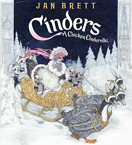 Cinders: A Chicken Cinderella (Best Chicken Breeds For Kids)