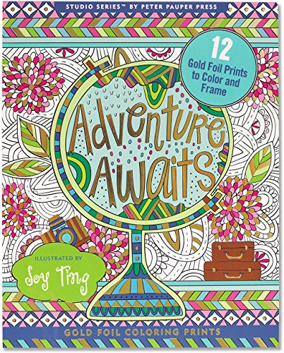 Adventure Awaits! Foiled Coloring Prints (12 frame-worthy designs) (Studio)