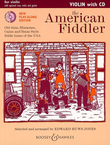 The American Fiddler (New Edition) - Old-time, Bluegrass, Cajun and Texas Style fiddle tunes of the USA - Violin Edition - Fiddler Collection - violin ... ad lib. - edition ()