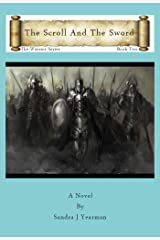The Scroll And The Sword (The Warrior Series Book 2) Kindle Edition