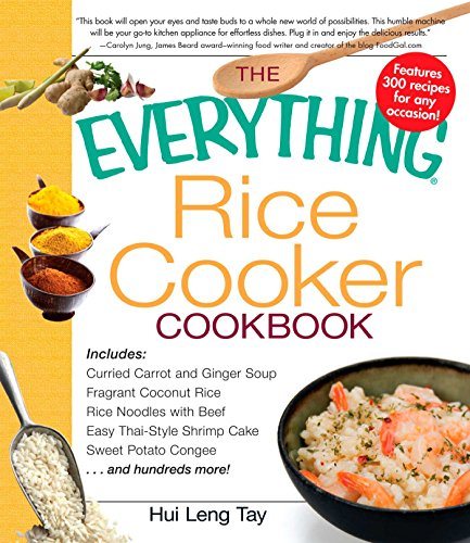 The Everything Rice Cooker Cookbook (Everything (Cooking)) by Hui Leng Tay