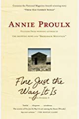 Fine Just the Way It Is: Wyoming Stories 3 Kindle Edition