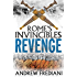 Revenge: An epic historical adventure novel (Rome's Invincibles)