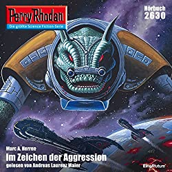 Im Zeichen der Aggression (Perry Rhodan 2630)