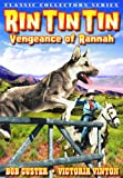 Rin Tin Tin - Vengeance of Rannah