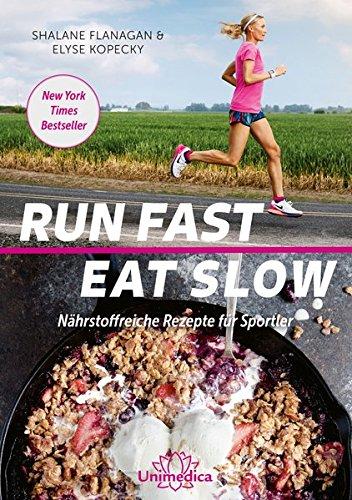 Run Fast Eat Slow Bild