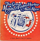 The Great Mukilteo to Friday Harbor Auto Race (A story Book)