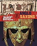 Anglo-Saxons (The History Detective Investigates)