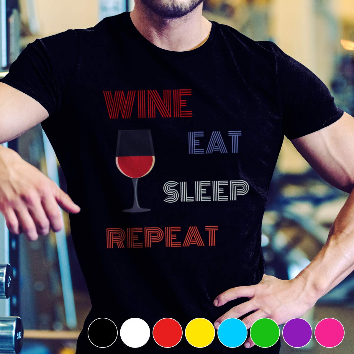 Wine Wine Eat Sleep Repeat That Is A Pretty Beautiful Tshirt T Shirt