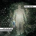 Man in the Dark: A Novel Hörbuch von Paul Auster Gesprochen von: Paul Auster