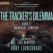 The Tracker's Dilemma Audiobook by Ruby Lionsdrake Narrated by Jill Redfield