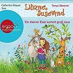 Ein kleiner Esel kommt groß raus (Liliane Susewind für Ersthörer 1)   Tanya Stewner