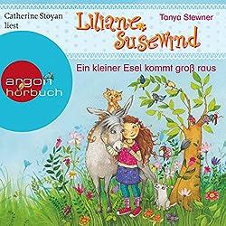 Ein kleiner Esel kommt groß raus (Liliane Susewind für Ersthörer 1)
